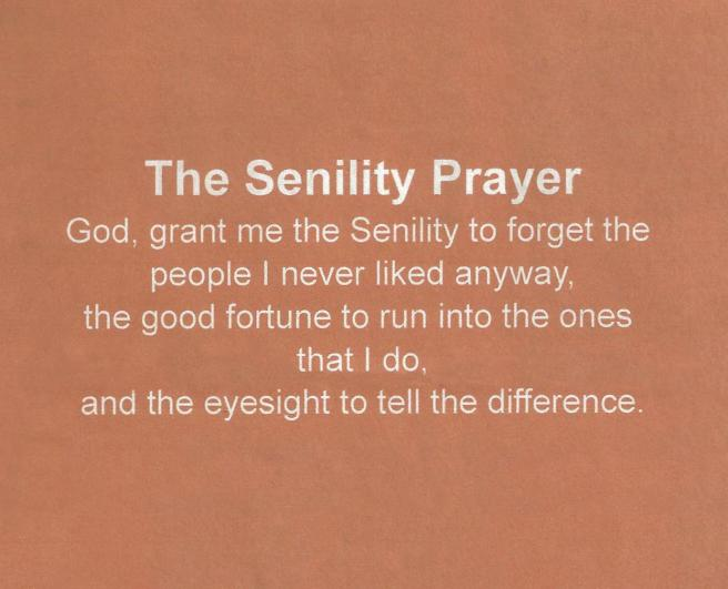 Senility Prayer Edited